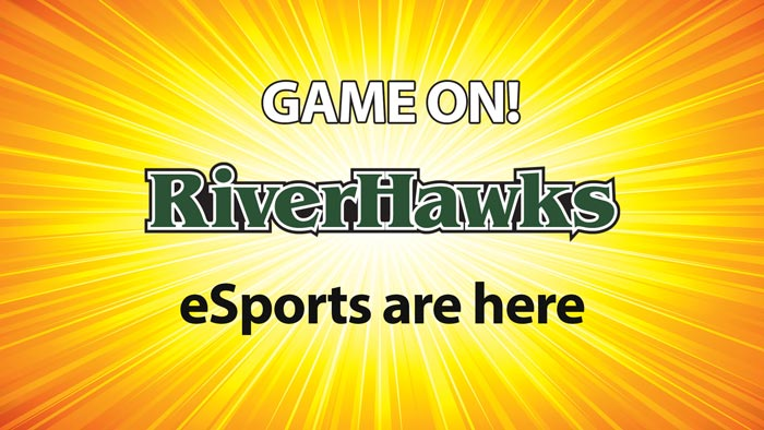 Game on! River Hawks eSports are here.